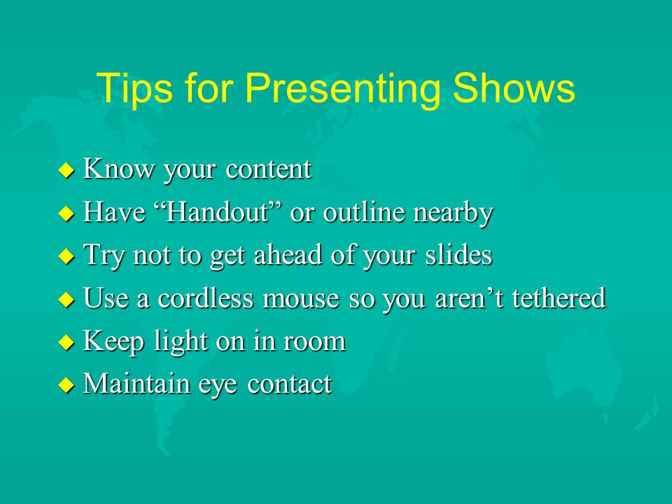 Tips for Presenting Shows