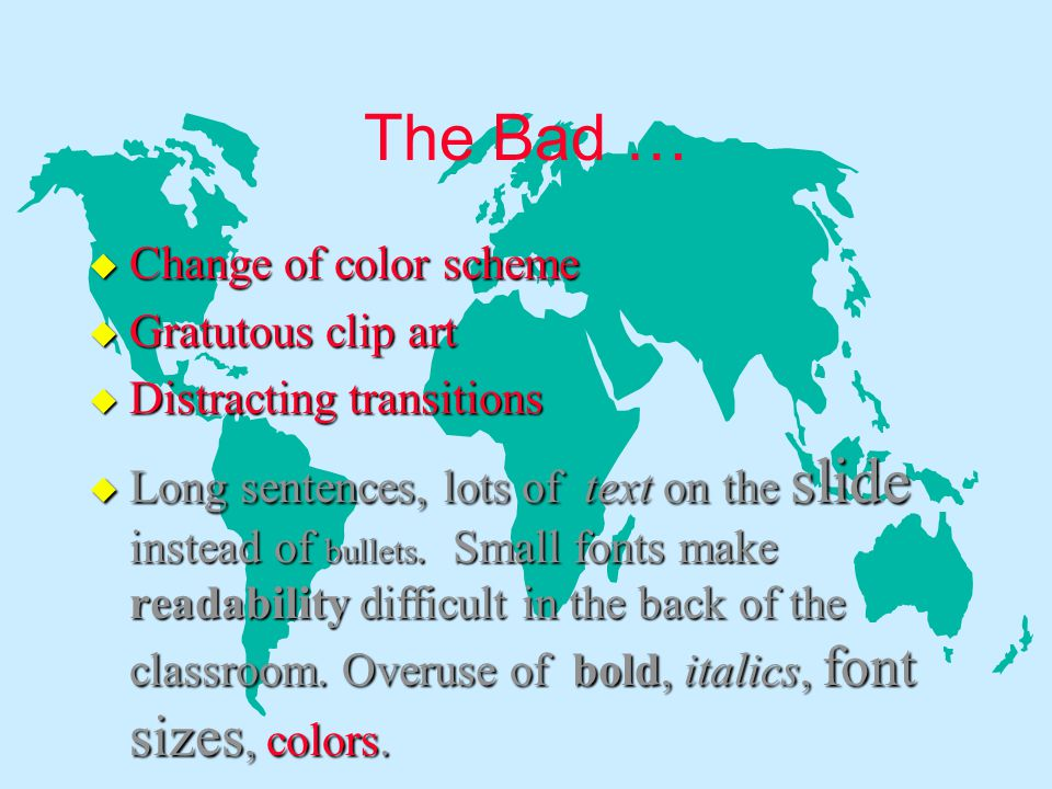 The Bad … Change of color scheme Gratutous clip art