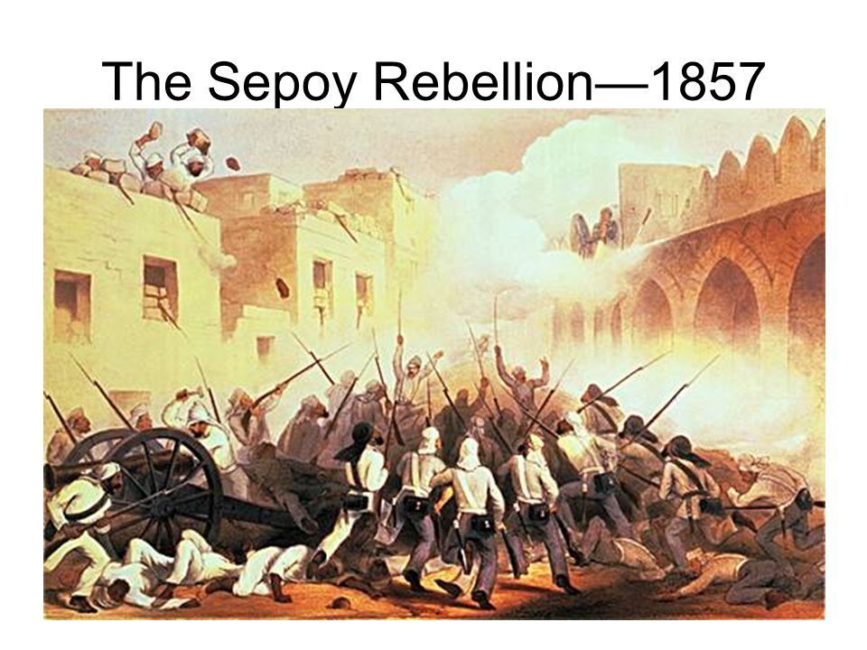 The Sepoy Rebellion—1857