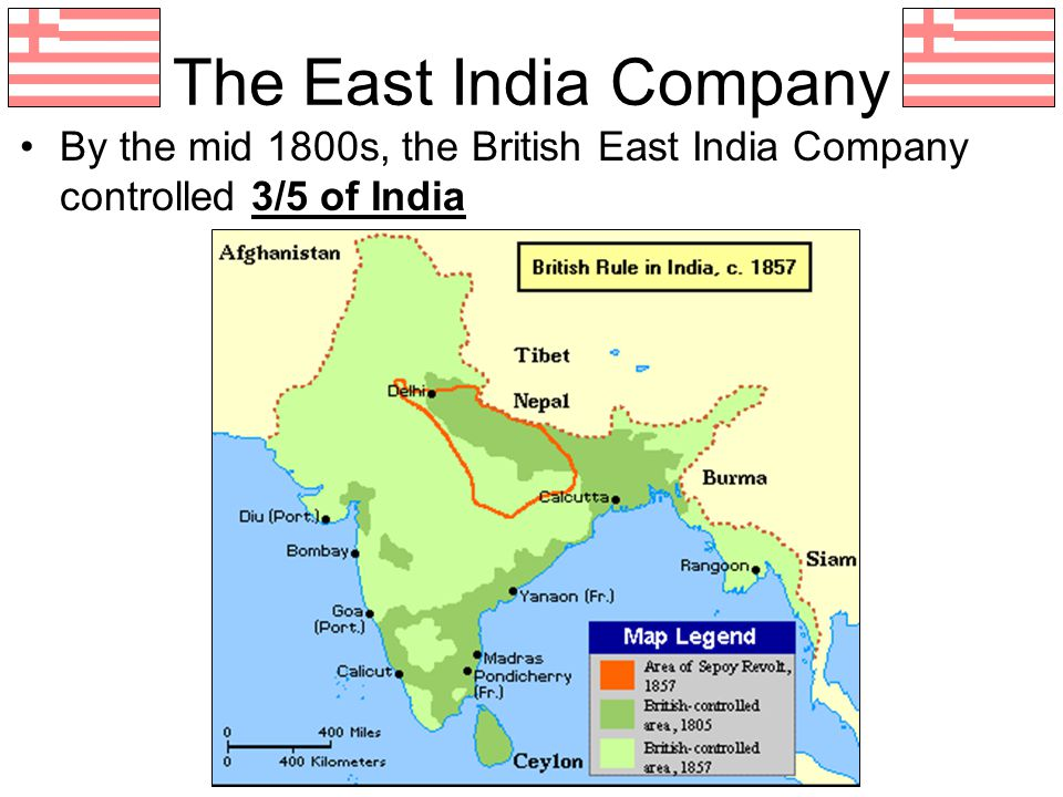 The East India Company By the mid 1800s, the British East India Company controlled 3/5 of India.