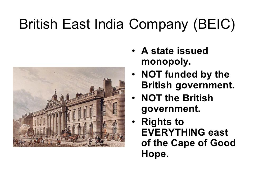 British East India Company (BEIC)