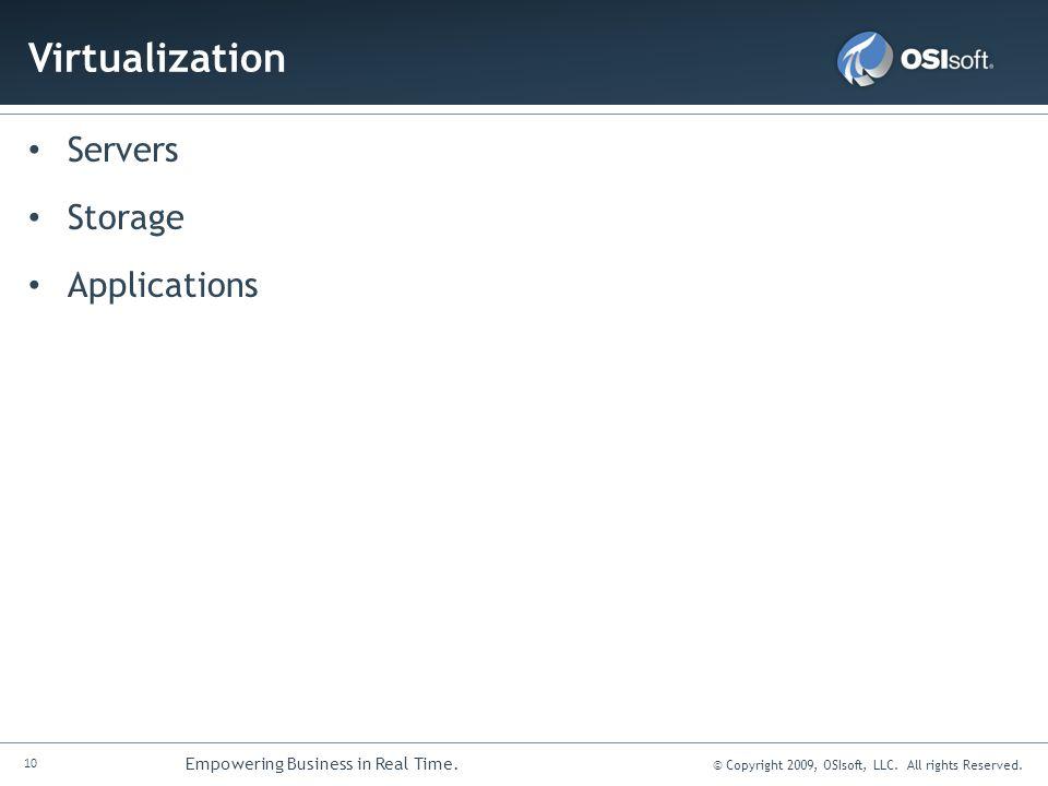 Virtualization Servers Storage Applications
