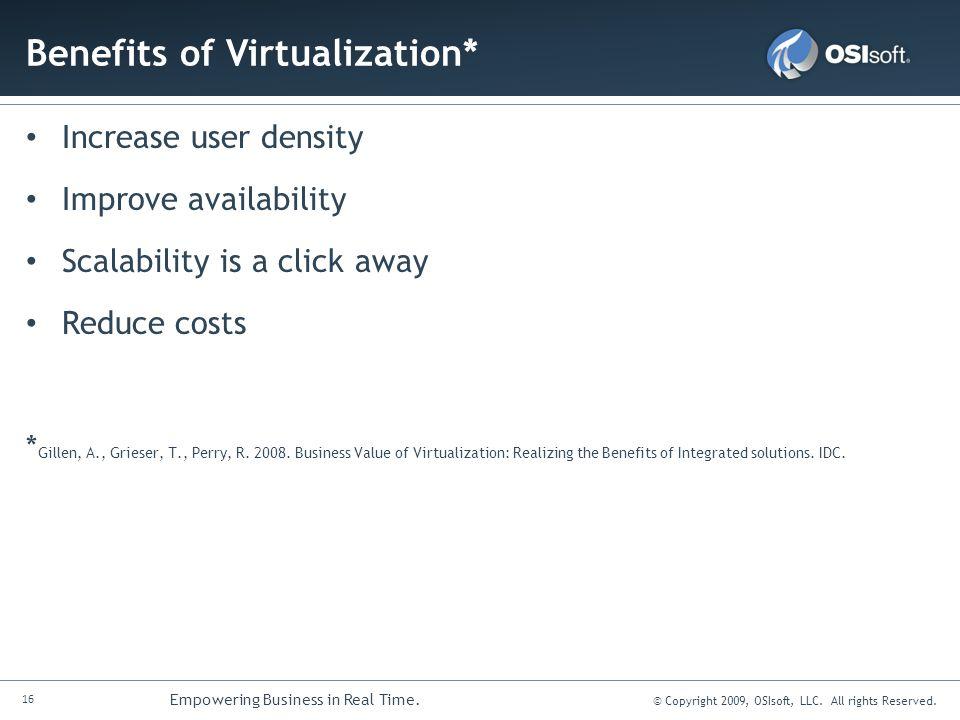 Benefits of Virtualization*