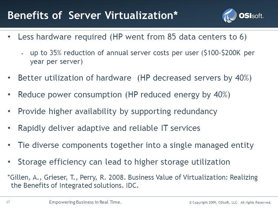 Benefits of Server Virtualization*