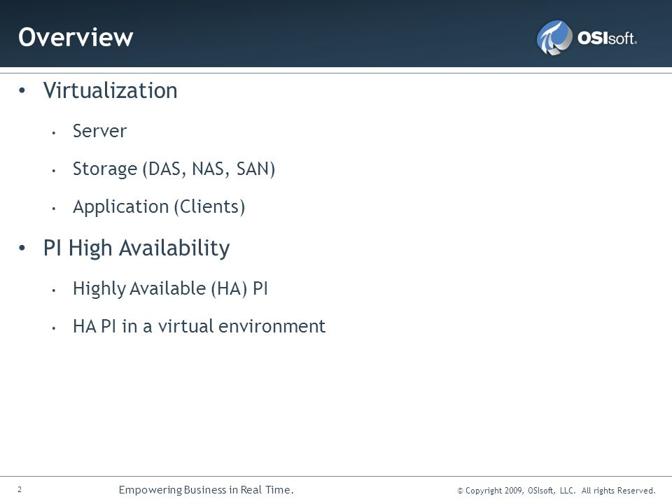 Overview Virtualization PI High Availability Server
