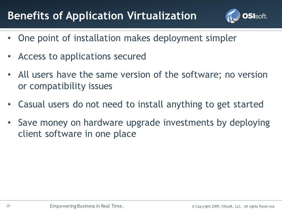 Benefits of Application Virtualization