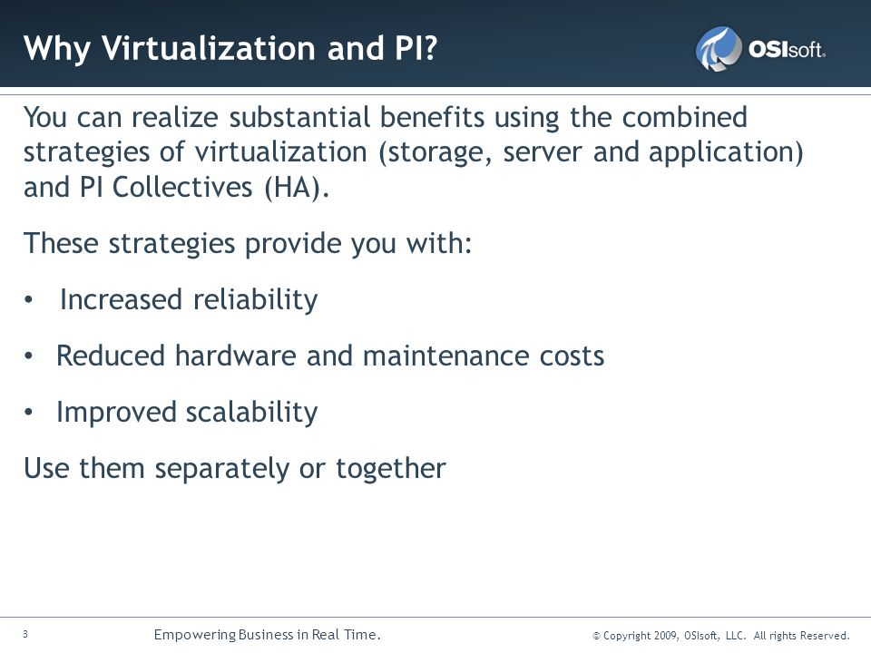 Why Virtualization and PI