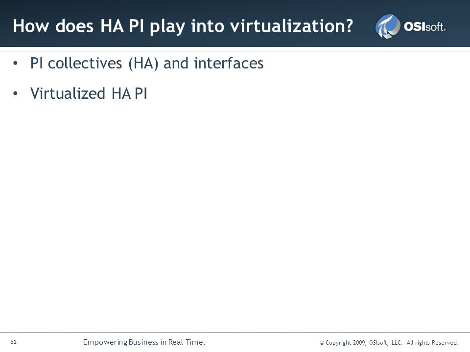 How does HA PI play into virtualization
