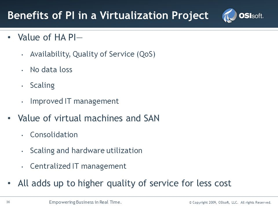 Benefits of PI in a Virtualization Project