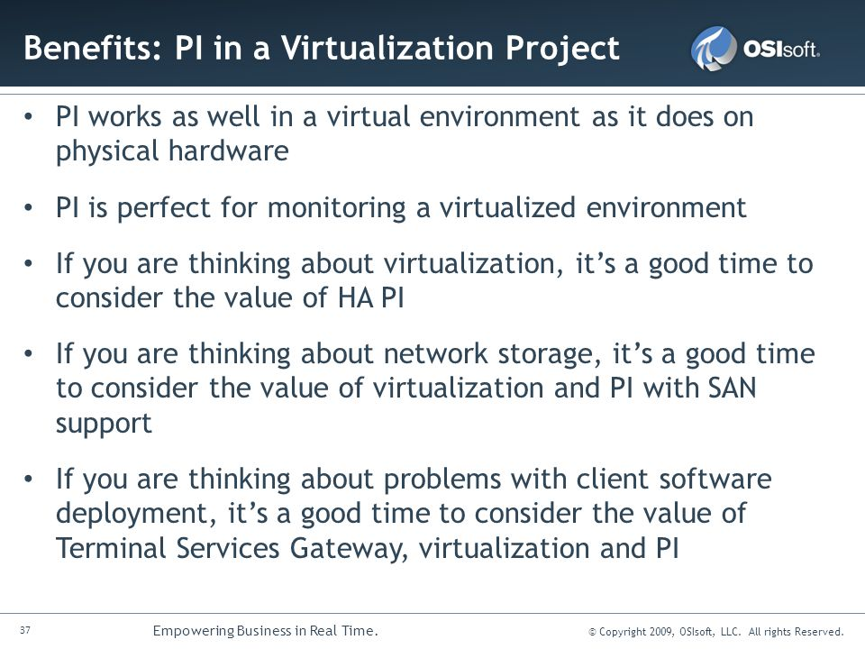 Benefits: PI in a Virtualization Project