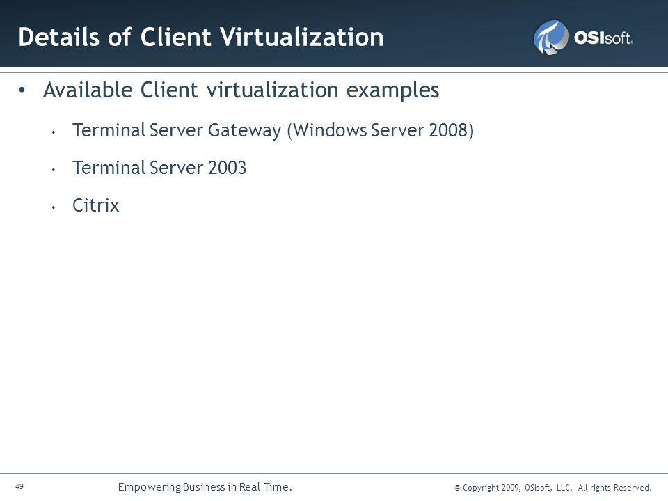 Details of Client Virtualization