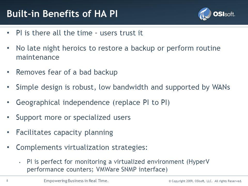 Built-in Benefits of HA PI