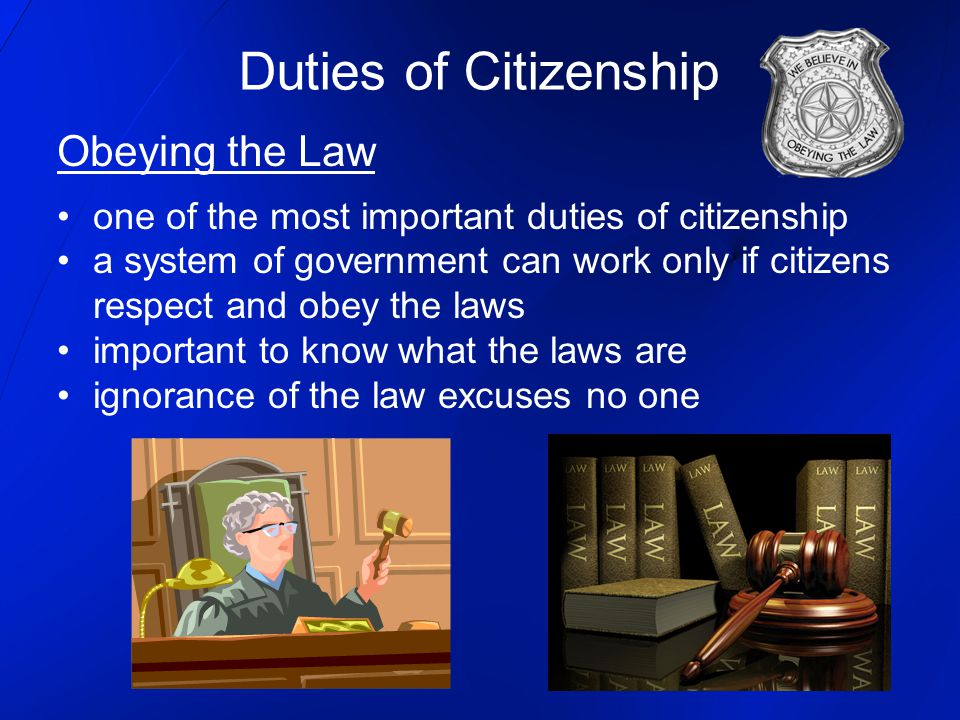 Duties of Citizenship Obeying the Law