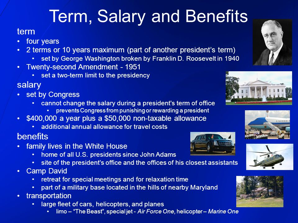 Term, Salary and Benefits