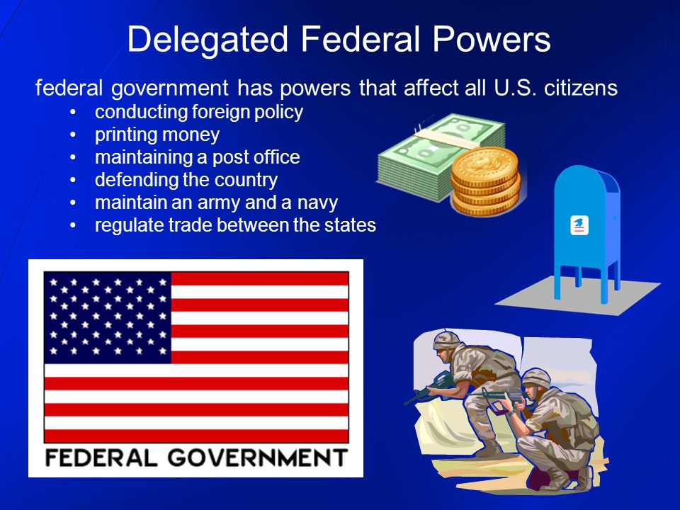 Delegated Federal Powers