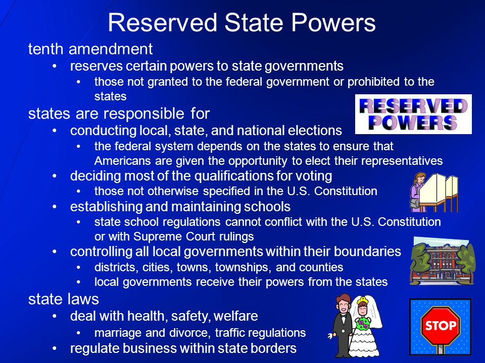 Reserved State Powers tenth amendment states are responsible for