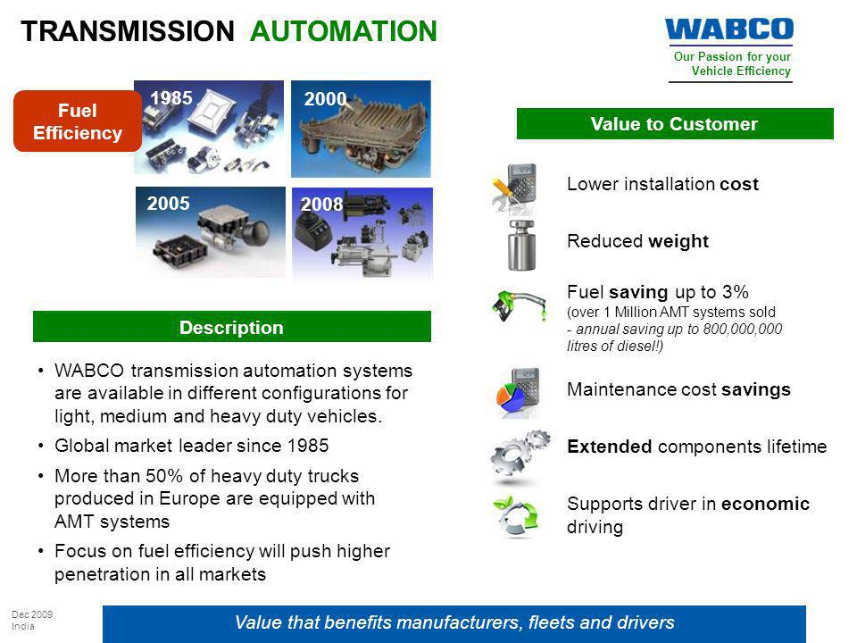 Value that benefits manufacturers, fleets and drivers