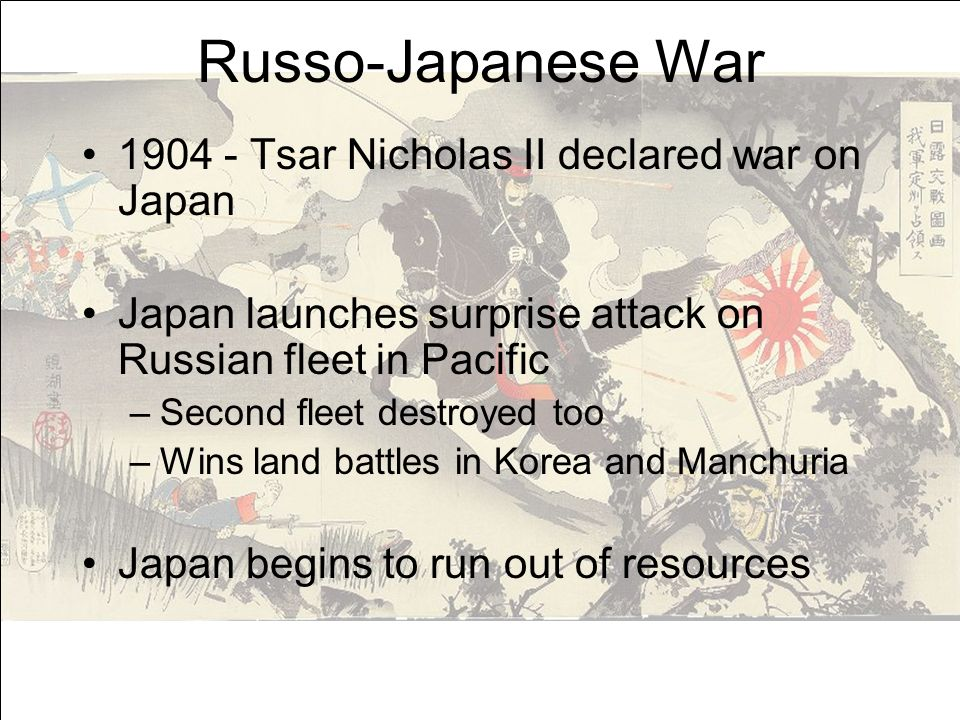 Russo-Japanese War 1904 - Tsar Nicholas II declared war on Japan