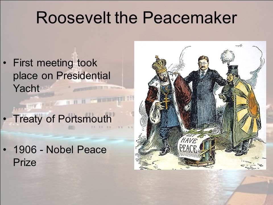 Roosevelt the Peacemaker
