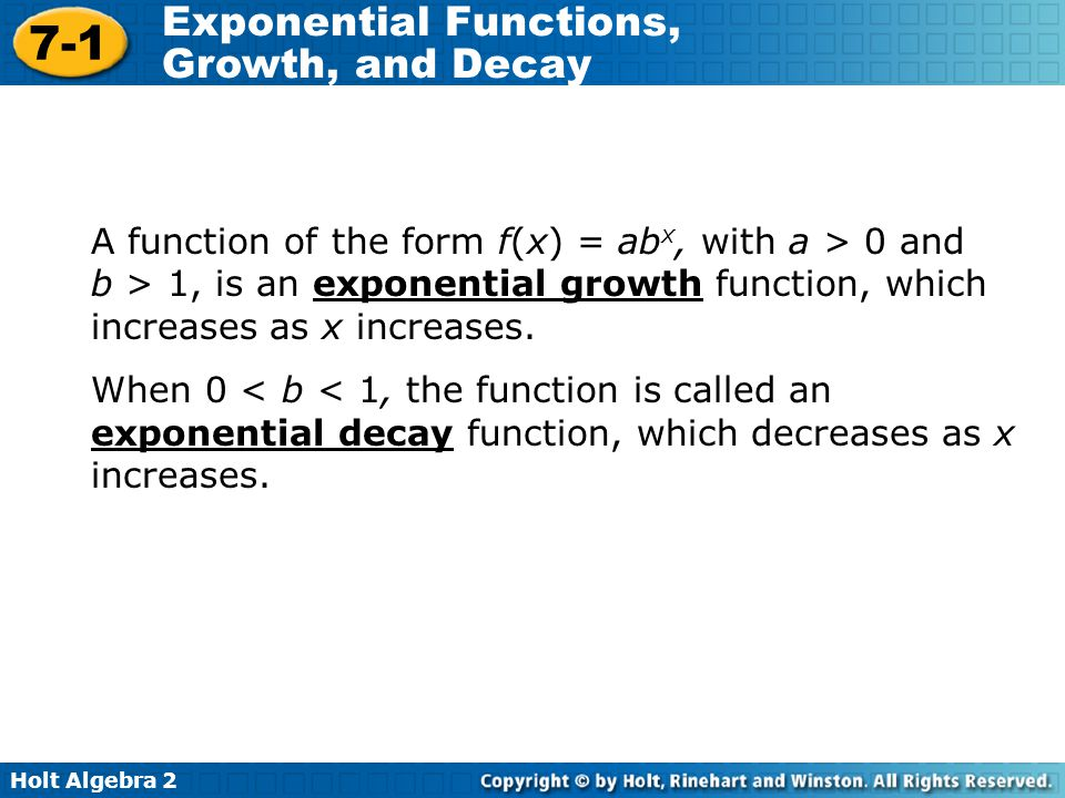 A function of the form f(x) = abx, with a > 0 and b > 1, is an exponential growth function, which increases as x increases.