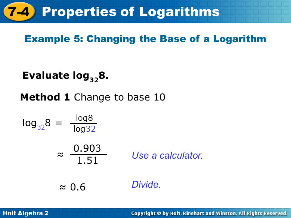 Example 5: Changing the Base of a Logarithm