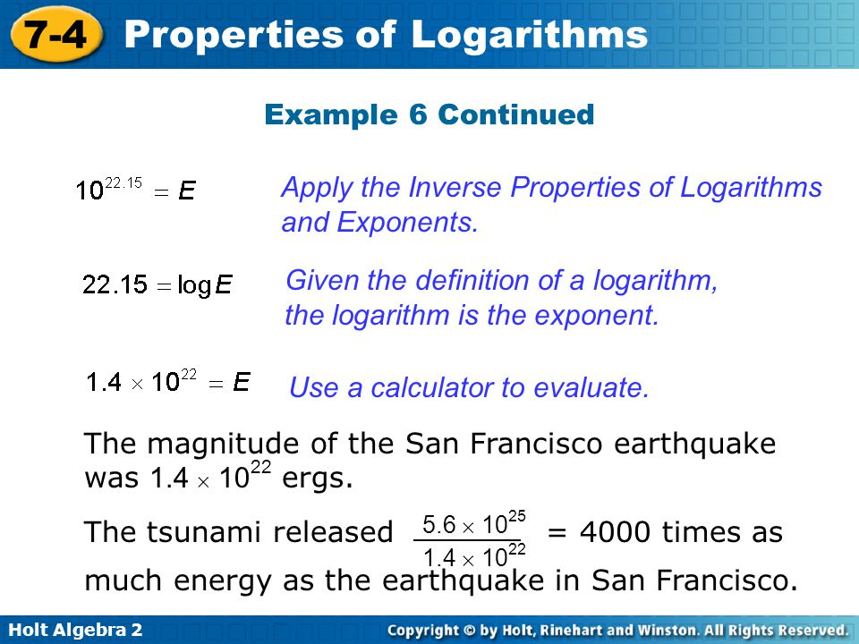 Apply the Inverse Properties of Logarithms and Exponents.