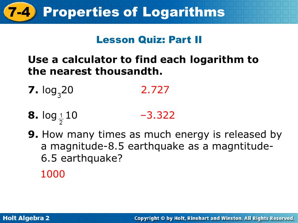 Use a calculator to find each logarithm to the nearest thousandth.