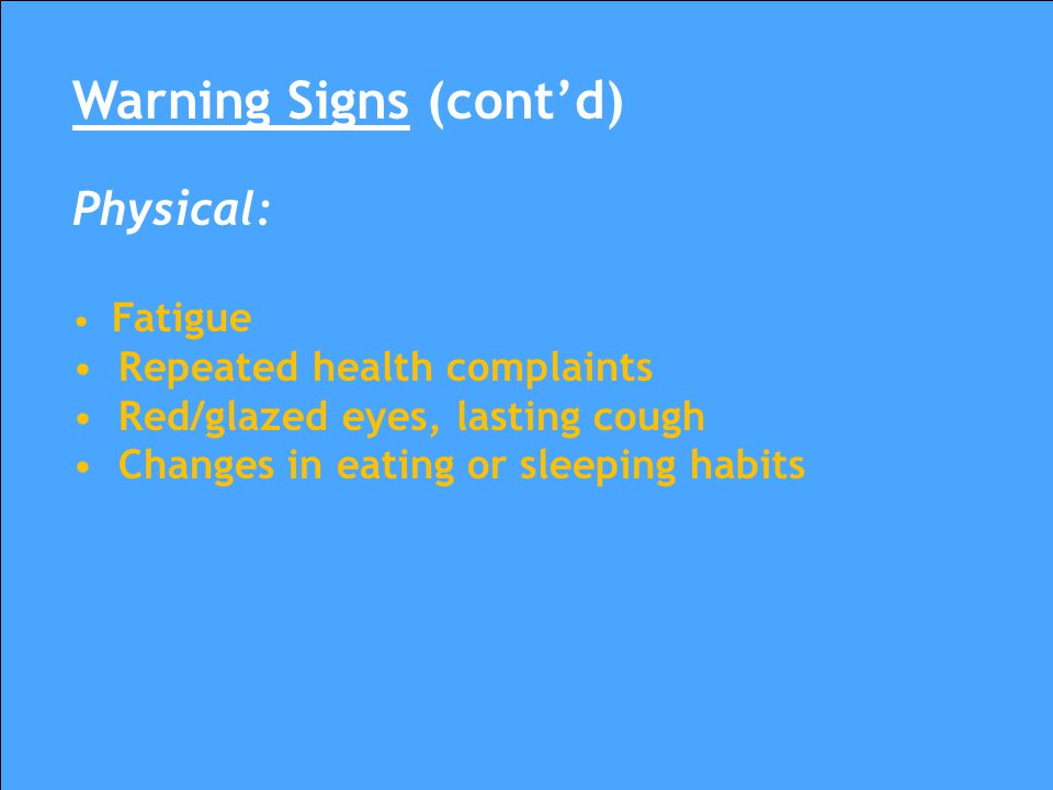 Warning Signs (cont'd)