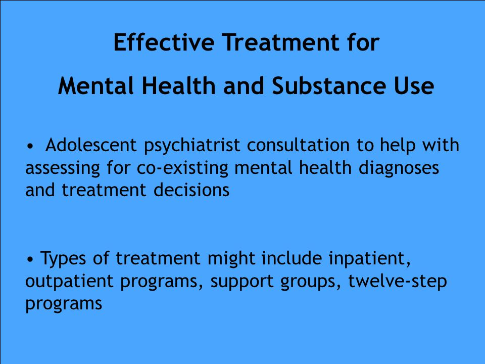 Effective Treatment for Mental Health and Substance Use