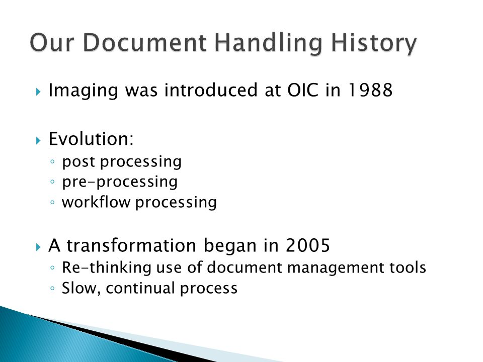 Our Document Handling History