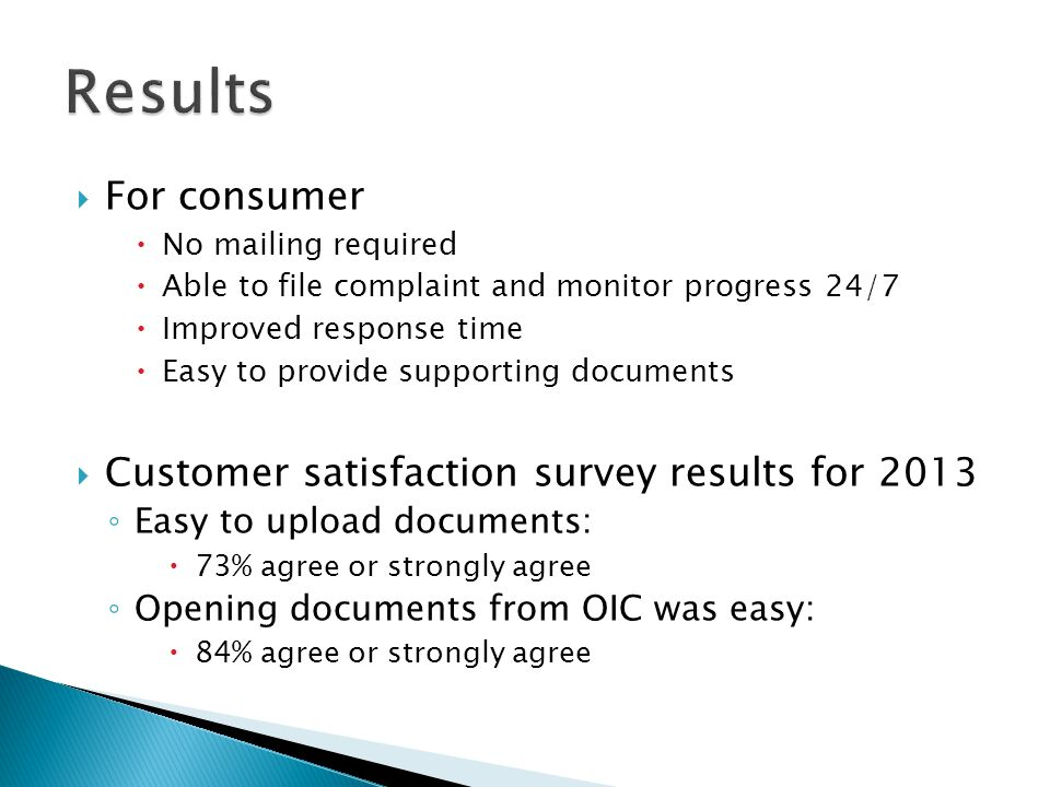 Results For consumer Customer satisfaction survey results for 2013