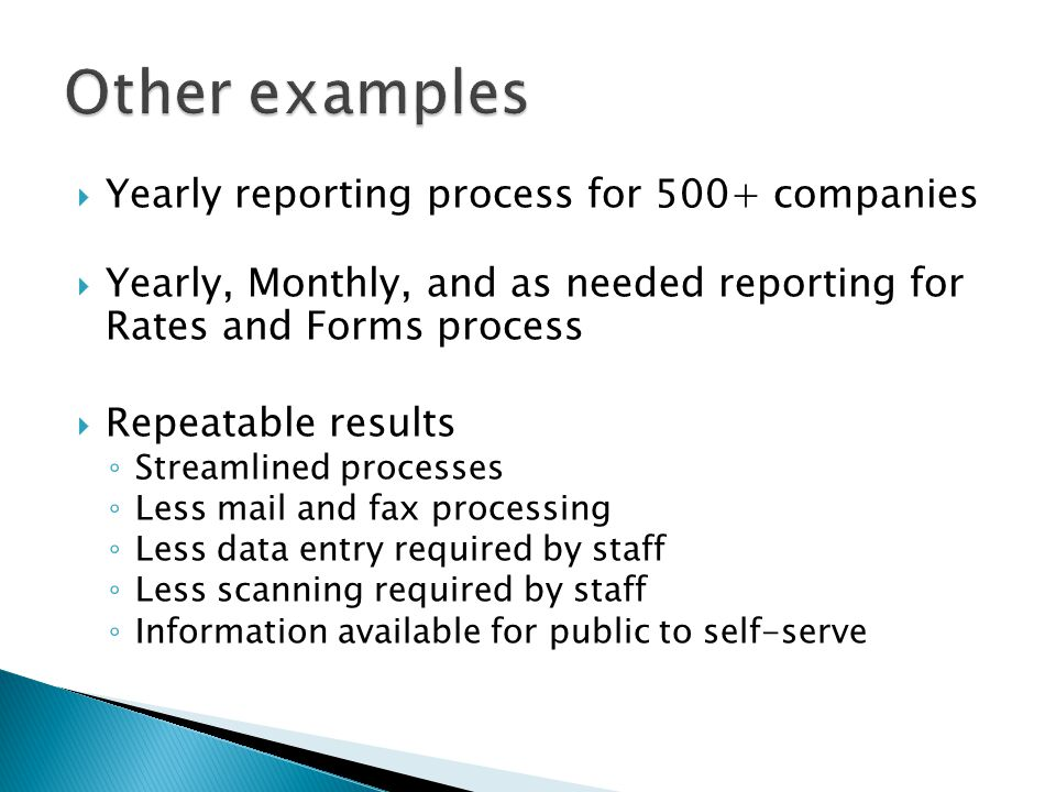 Other examples Yearly reporting process for 500+ companies