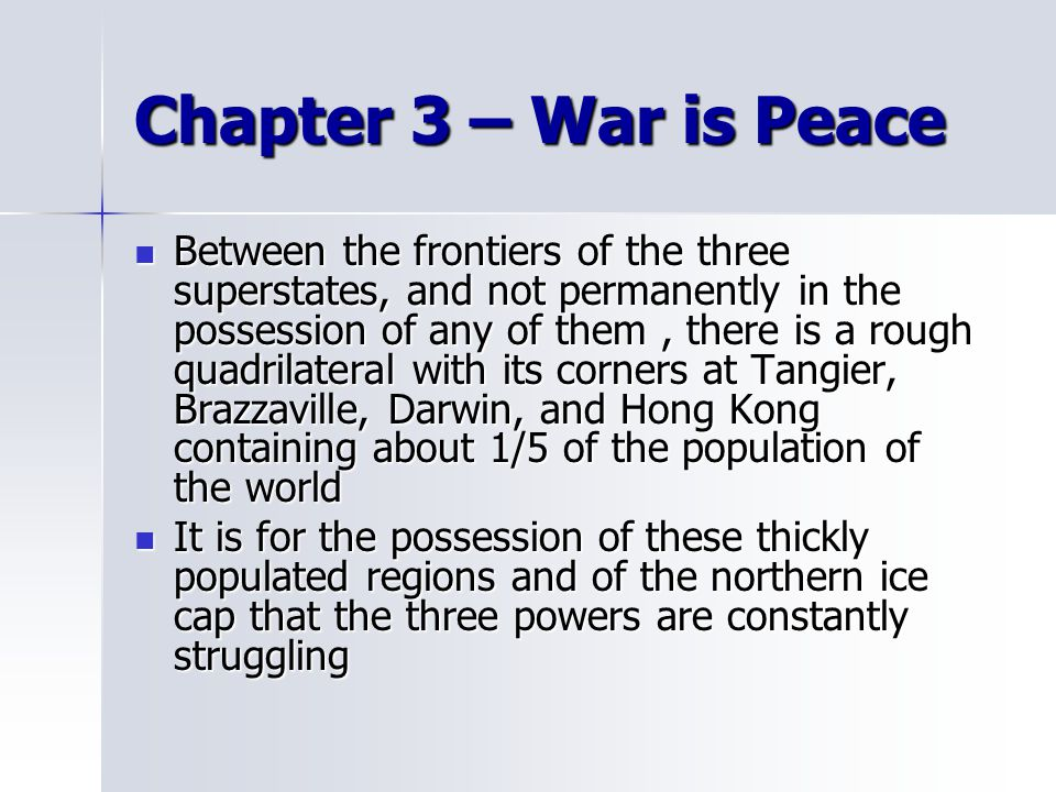 Chapter 3 – War is Peace