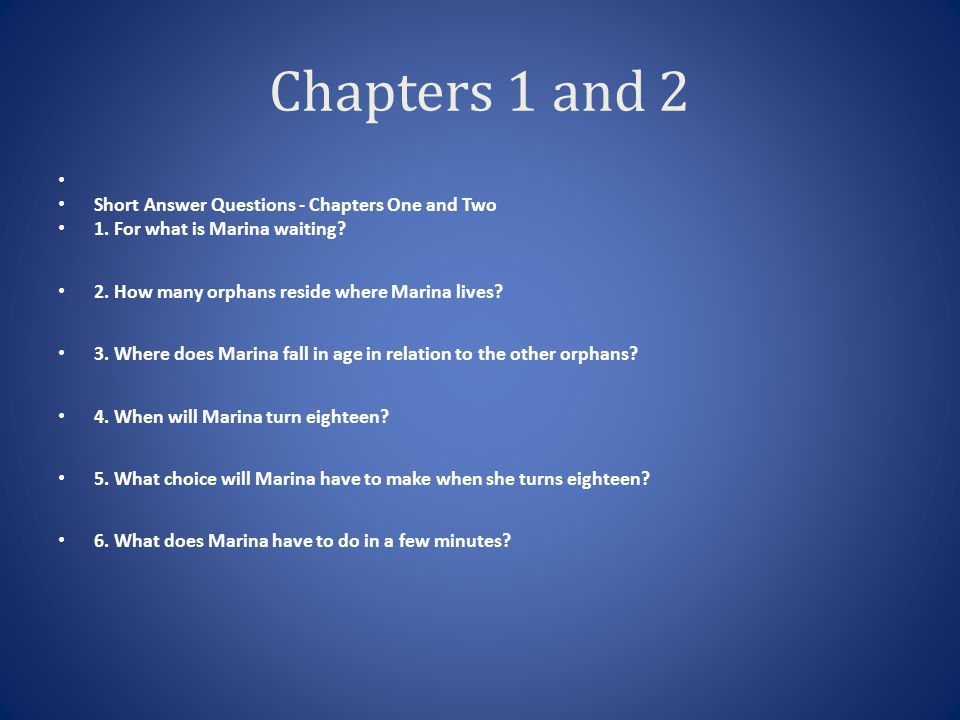 Chapters 1 and 2 Short Answer Questions - Chapters One and Two