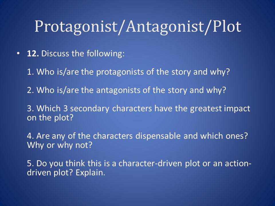 Protagonist/Antagonist/Plot