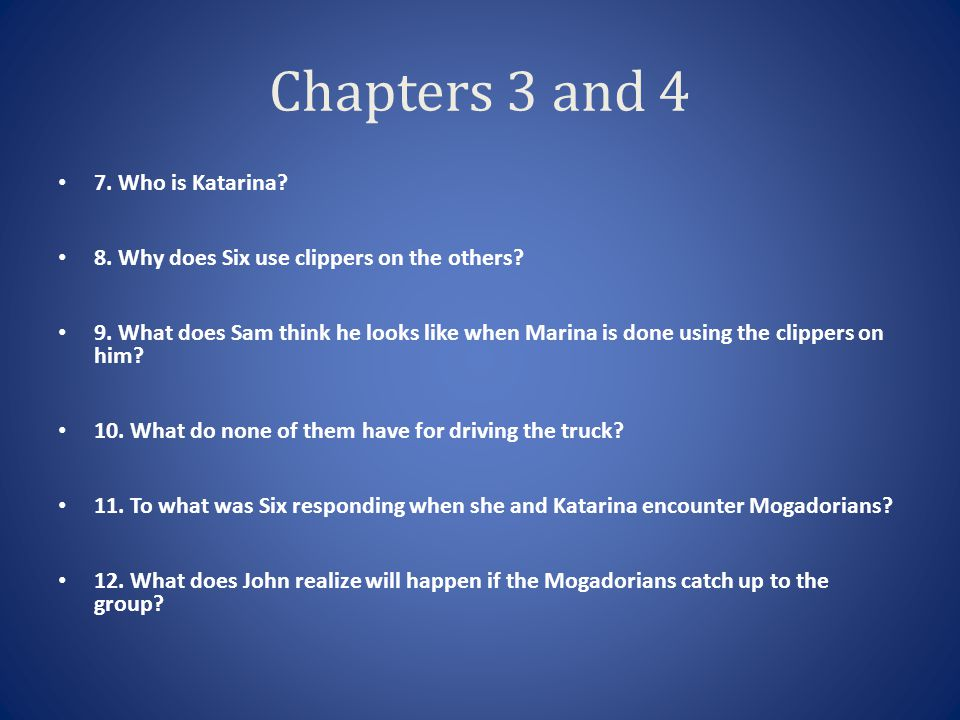 Chapters 3 and 4 7. Who is Katarina