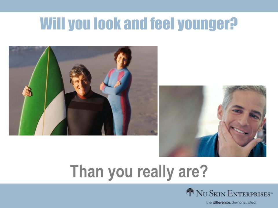 Will you look and feel younger