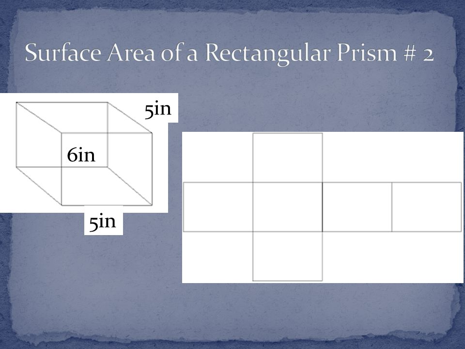 Surface Area of a Rectangular Prism # 2