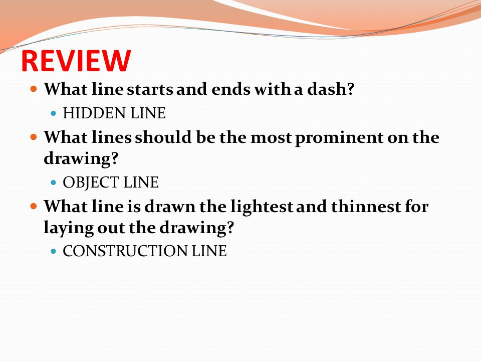 REVIEW What line starts and ends with a dash