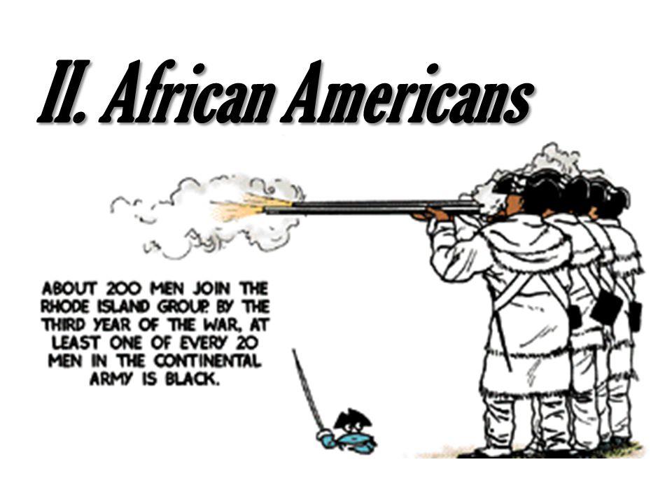II. African Americans