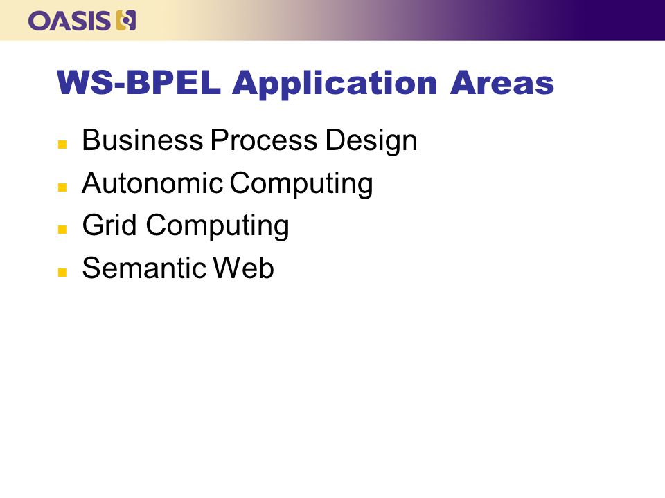 WS-BPEL Application Areas