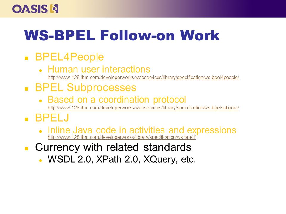 WS-BPEL Follow-on Work