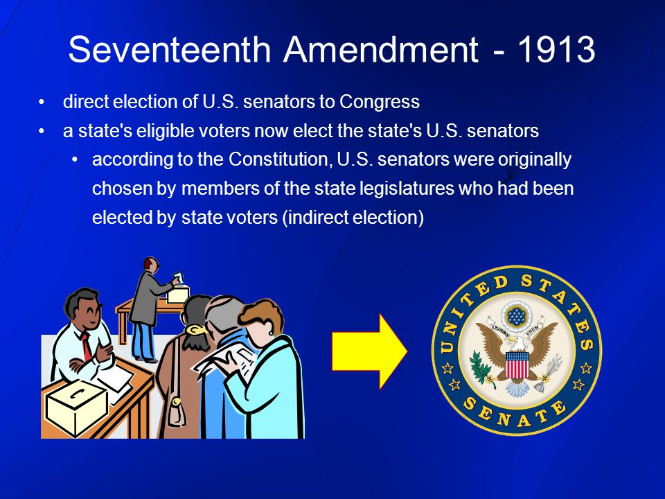 Seventeenth Amendment - 1913