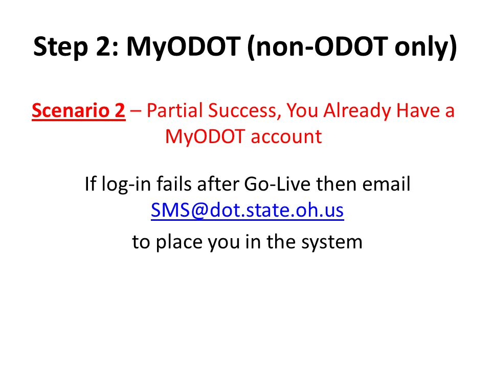 Step 2: MyODOT (non-ODOT only)