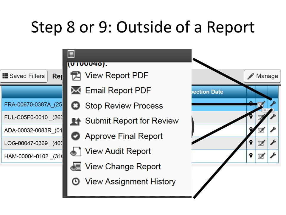 Step 8 or 9: Outside of a Report