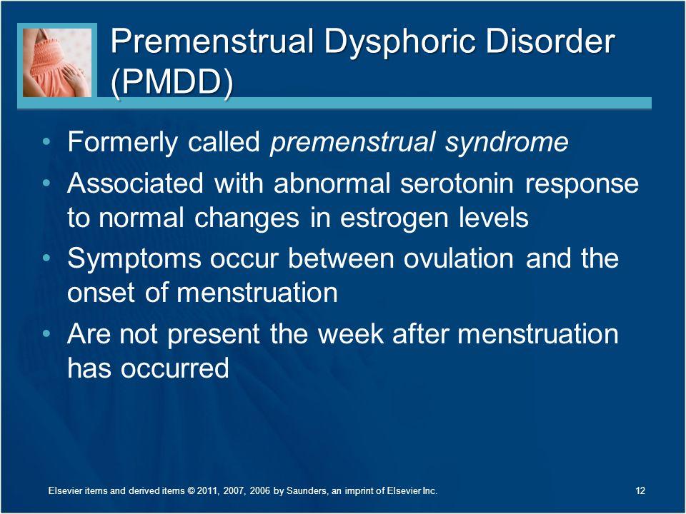 Premenstrual Dysphoric Disorder (PMDD)