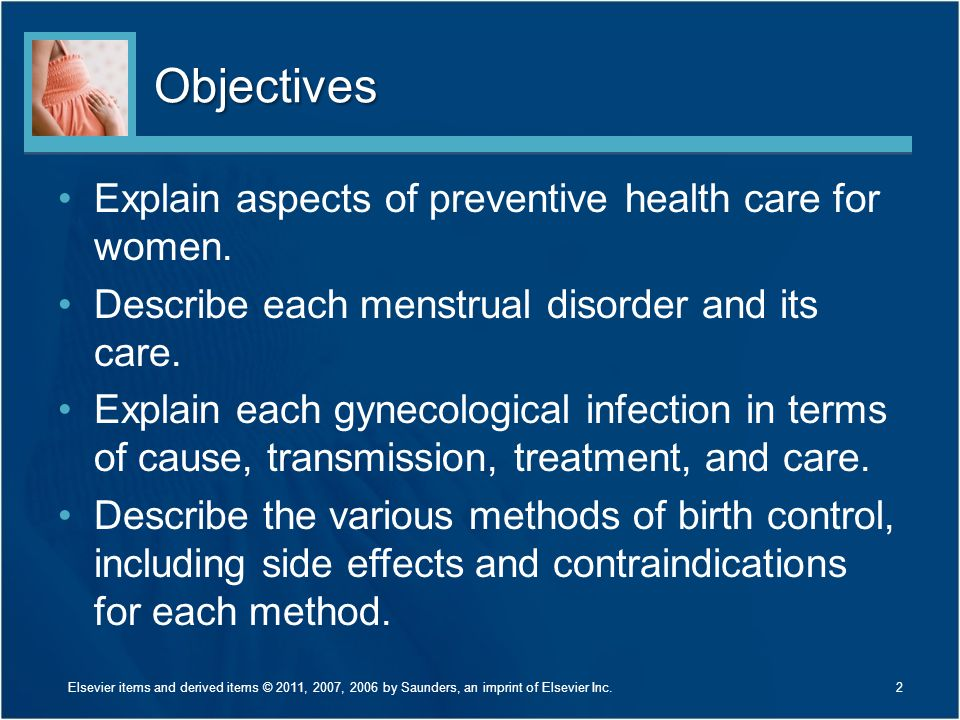 Objectives Explain aspects of preventive health care for women.
