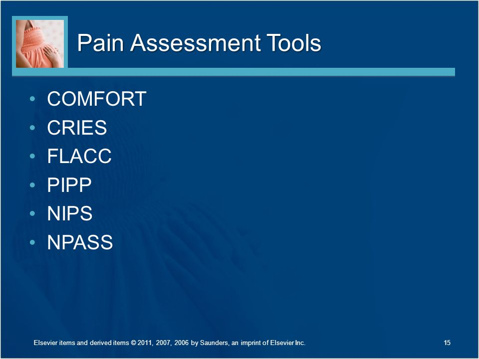 Pain Assessment Tools COMFORT CRIES FLACC PIPP NIPS NPASS