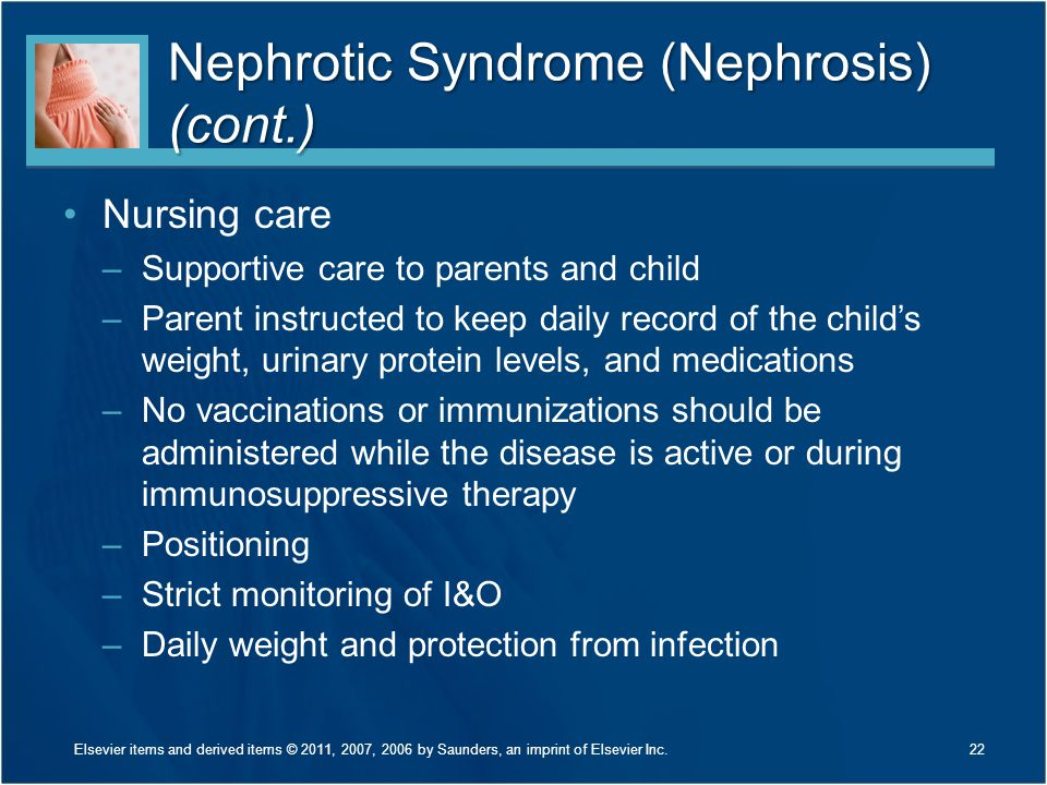 Nephrotic Syndrome (Nephrosis) (cont.)