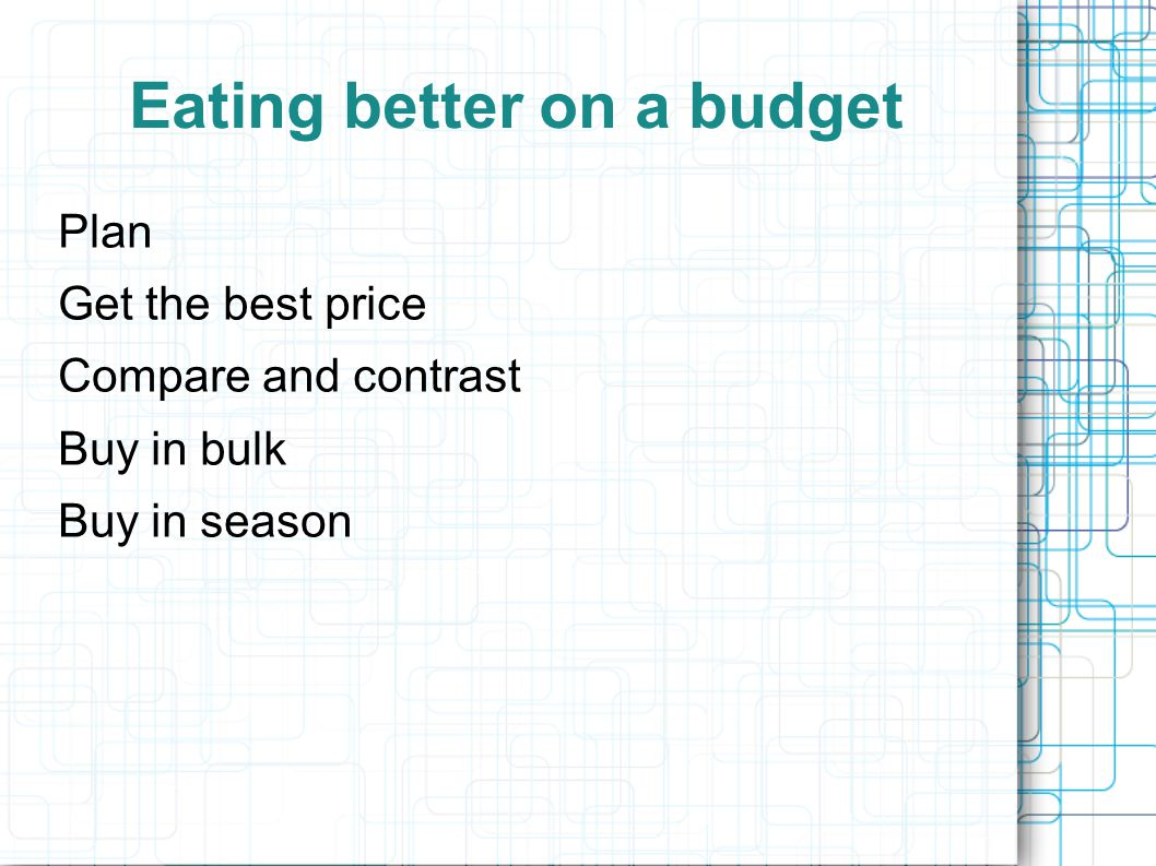 Eating better on a budget
